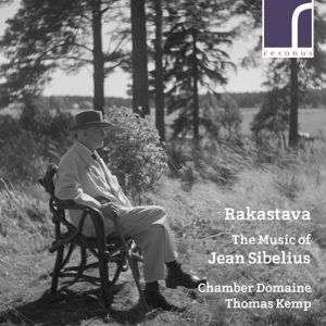 Rakastava-The Music Of Jean Sibelius, Thomas Kemp, Chamber Domaine