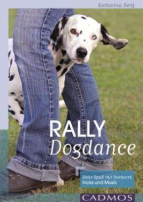 Rally Dogdance - Katharina Henf |