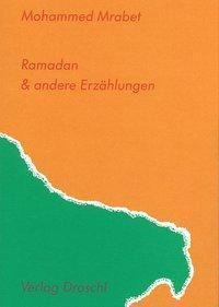Ramadan & andere Erzählungen - Mohammed Mrabet pdf epub