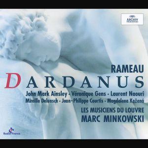 Rameau: Dardanus, Marc Minkowski, Mdl