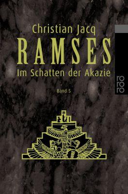 Ramses: Im Schatten der Akazie - Christian Jacq  