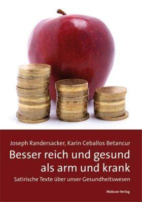 Randersacker, J: Besser reich und gesund als arm und krank