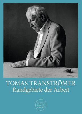 Randgebiete der Arbeit - Tomas Tranströmer pdf epub