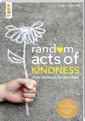 Random Acts of Kindness, Rissa L. Wilhelmi