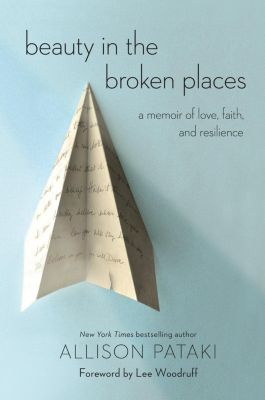Random House: Beauty in the Broken Places, Allison Pataki