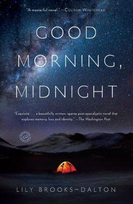 Random House: Good Morning, Midnight, Lily Brooks-Dalton