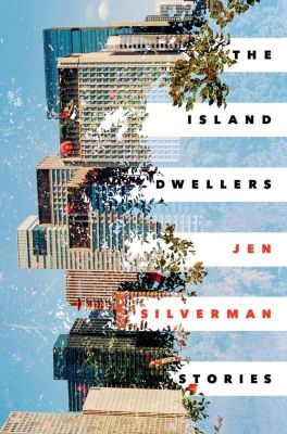 Random House: The Island Dwellers, Jen Silverman
