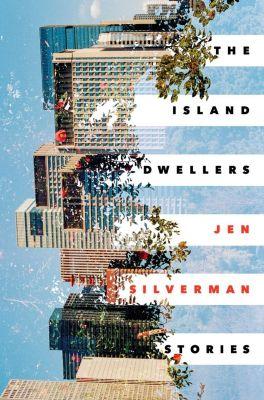 Random House: The Island Dwellers, Jen Silverman