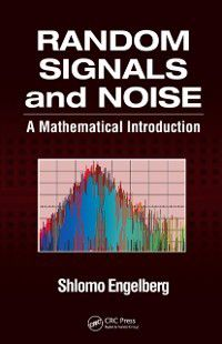 Random Signals and Noise, Shlomo Engelberg