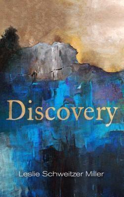Ranjilor, Ltd.: Discovery, Leslie Schweitzer Miller