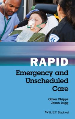 Rapid: Rapid Emergency and Unscheduled Care, Jason Lugg, Oliver Phipps