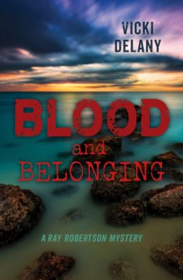 Rapid Reads: Blood and Belonging, Vicki Delany