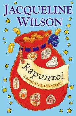 Rapunzel: A Magic Beans Story, Jacqueline Wilson