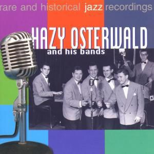 Rare And Historical Jazz Recor, Hazy And His Band Osterwald