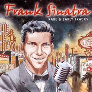 Rare & Early Tracks, Frank Sinatra