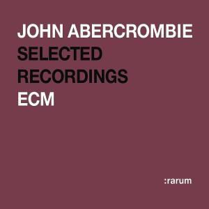 Rarum XIV (Selected Recording), John Abercrombie