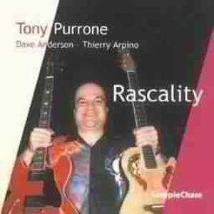 Rascality, Tony Purrone