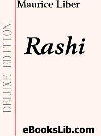 Rashi, Maurice Liber