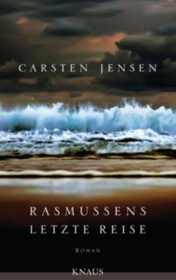 Rasmussens letzte Reise, Carsten Jensen