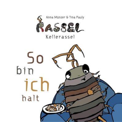 Rassel Kellerassel, Anna Münzer, Tina Pauly
