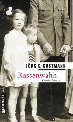 Rassenwahn, Jörg S. Gustmann