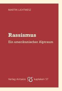 Rassismus, Martin Lichtmesz