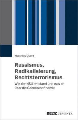 Rassismus, Radikalisierung, Rechtsterrorismus, Matthias Quent