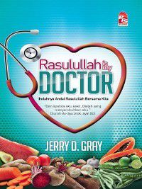 Rasulullah Is My Doctor, Jerry D. Gray