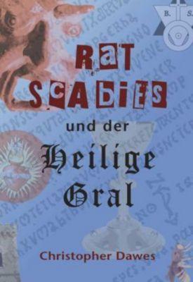 Rat Scabies und der Heilige Gral, Christopher Dawes
