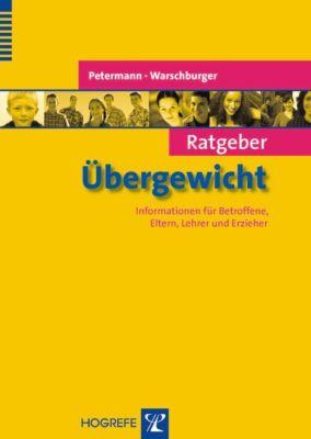 Ratgeber Übergewicht, Franz Petermann, Petra Warschburger