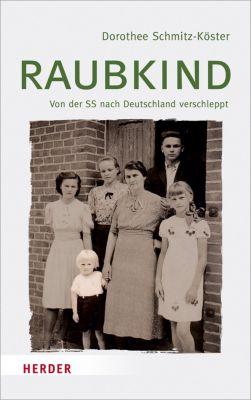 Raubkind, Dorothee Schmitz-Köster