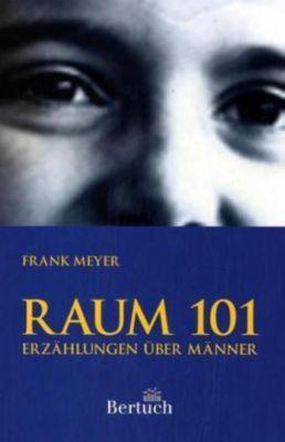 Raum 101, Frank Meyer