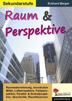 Raum & Perspektive, Eckhard Berger