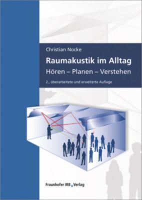 Raumakustik im Alltag - Christian Nocke |