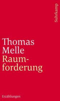 Raumforderung - Thomas Melle |