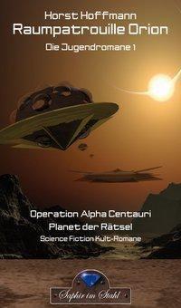 Raumpatrouille Orion - Horst Hoffmann |
