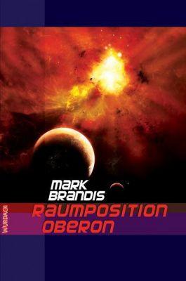 Raumposition Oberon - Mark Brandis pdf epub