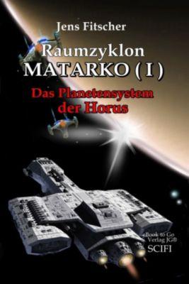 Raumzyklon MATARKO ( I ), Jens Fitscher