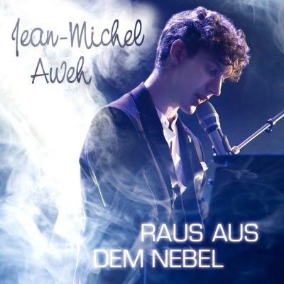 Raus aus dem Nebel (Sieger Album RTL Supertalent 2012), Jean-Michel Aweh