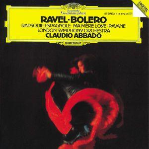 Ravel: Boléro, Ma Mère l'Oye, Rapsodie espagnole, Pavane pour une infante défunte, Claudio Abbado, Lso