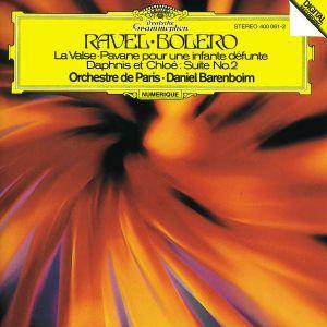 Ravel: Boléro, Pavane pour une infante défunte, Daphnis et Chloë (2e Suite), Daniel Barenboim, Op