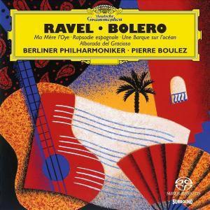 Ravel: Ma Mère L'Oye, Une Barque sur l'océan,, Pierre Boulez, Bp