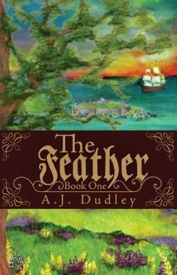 Raven Crest Publishing and Production House: The Feather, A. J. Dudley