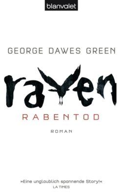 Raven - Rabentod, George Dawes Green