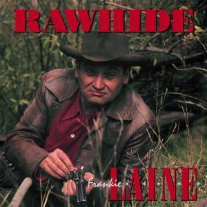 Rawhide, Frankie Laine