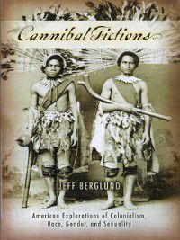 Ray and Pat Browne: Cannibal Fictions, Jeff Berglund
