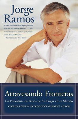 Rayo: Atravesando Fronteras, Jorge Ramos
