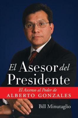 Rayo: El Asesor del Presidente, Bill Minutaglio