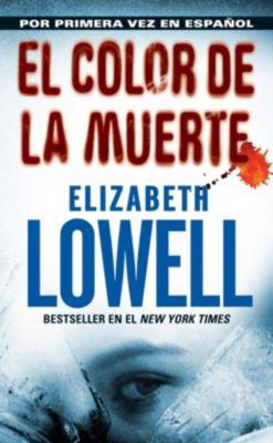 Rayo: El Color de la Muerte, Elizabeth Lowell