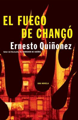 Rayo: El Fuego de Chango, Ernesto Quinonez